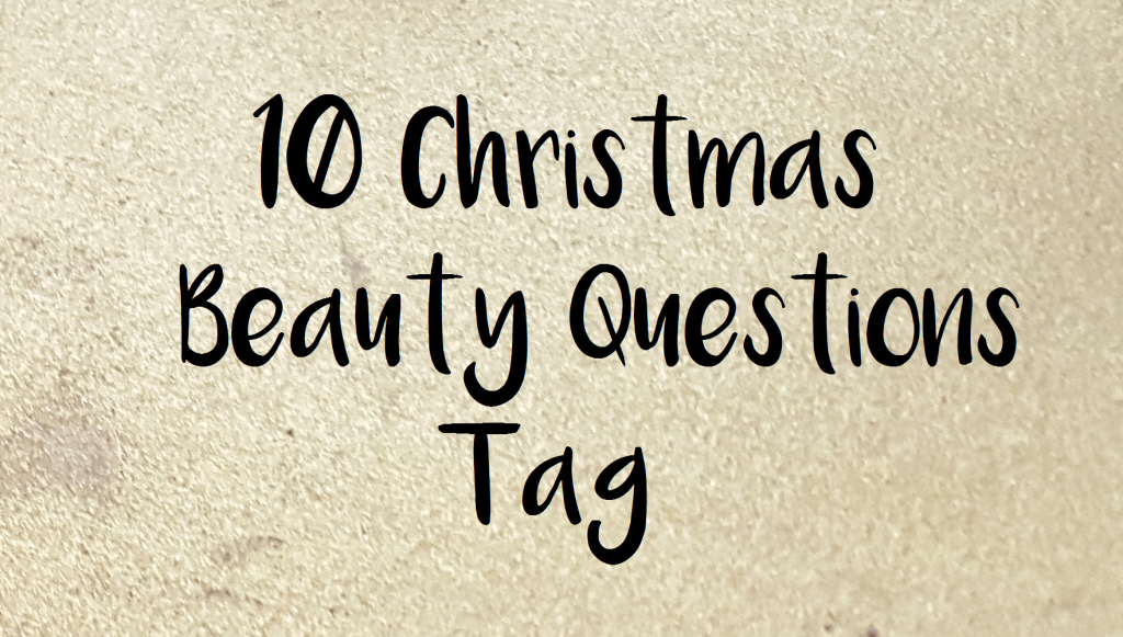 10christmasbeautyquestionstag